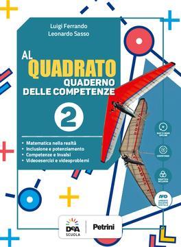 Al quadrato - Quaderno delle competenze 2