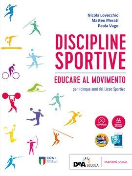 DISCIPLINE SPORTIVE - Educare al movimento
