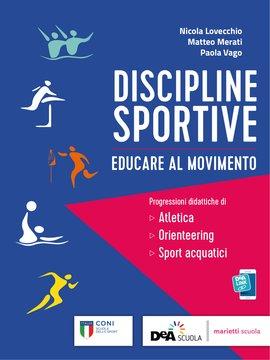 DISCIPLINE SPORTIVE - Educare al movimento - Progressioni didattiche