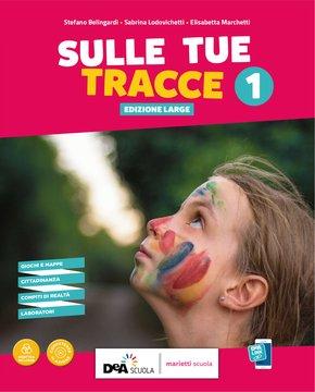 SULLE TUE TRACCE - Edizione LARGE - Volume 1