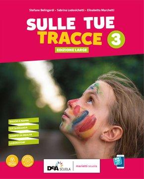SULLE TUE TRACCE - Edizione LARGE - Volume 3