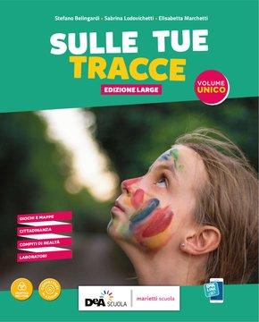SULLE TUE TRACCE - Edizione LARGE - Volume UNICO