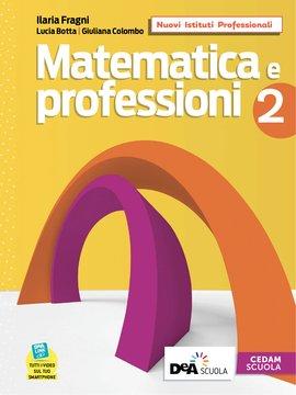 Matematica e professioni - Volume 2