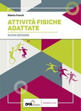 Attività Fisiche Adattate - Nuova Edizione