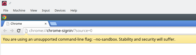 Chrome's no no-sandbox warning