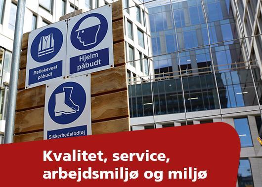 Omtanke og sund fornuft fra A-Z - kvalitet, service, arbejdsmiljø og miljø