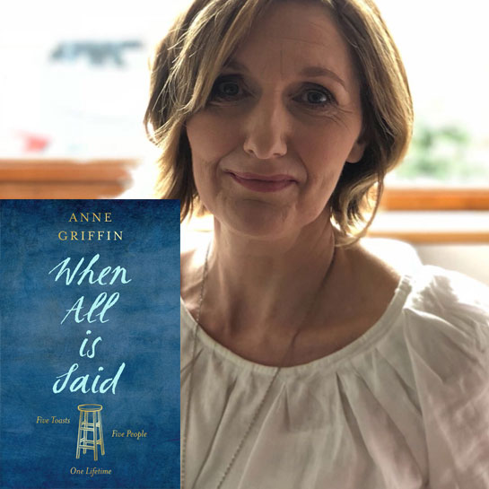 Debut Author: Anne Griffin, When All is Said