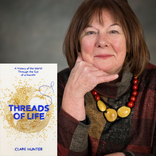 Afternoon Tea with Clare Hunter: Threads of Life