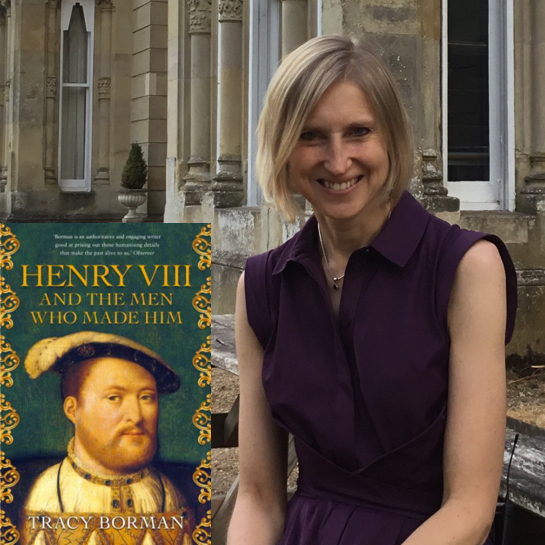 Henry VIII and the Men Who Made Him - Tracy Borman