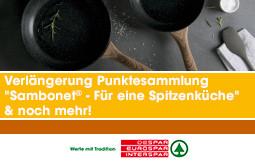 """Verlängerung Punktesammlung """"Sambonet® - Für eine Spitzenküche"""" & noch mehr!"""