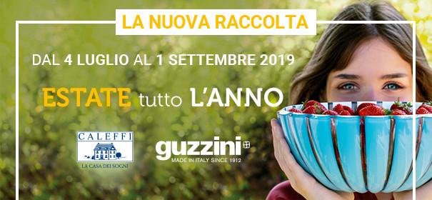 Dal 4 luglio all'1 settembre 2019 scopri la nuova collezione Caleffi e Guzzini