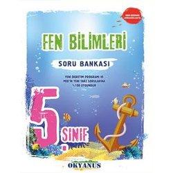 OKYANUS 5.SINIF FEN BİLİMLERİ SORU BANKASI YENİ
