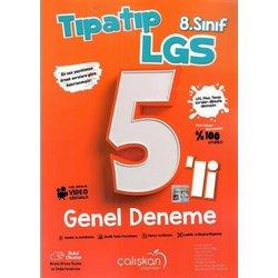 ÇALIŞKAN 8.SINIF LGS 5'Lİ TIPATIP GENEL DENEME