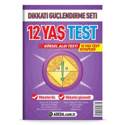 ADEDA DİKKATİ GÜÇLENDİRME SETİ 12 YAŞ TEST