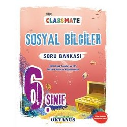 OKYANUS 6.SINIF SOSYAL BİLGİLER CLASSMATE SORU BANKASI YENİ