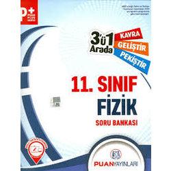 PUAN 11.SINIF FİZİK 3'Ü 1 ARADA SORU BANKASI YENİ