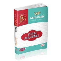 EDİTÖR 8.SINIF VIP MATEMATİK KONU ANLATIMLI