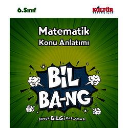 KÜLTÜR 6.SINIF MATEMATiK KONU ANLATIM BİL-BANG