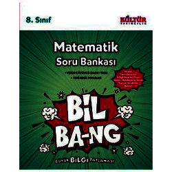 KÜLTÜR 8.SINIF MATEMATİK SORU BANKASI BİL-BANG