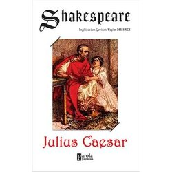analysis william shakespeare s julius caesar Julius caesar by william shakespeare is a tragedy that sets forth in rome around 44 bc as all shakespearean tragedies, julius caesar includes a tragic hero whose predetermined fate and hamartia bring about his downfall and in doing so, bring catharsis and poetic justice to the reader.