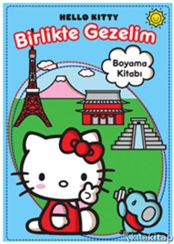 Hello Kitty Birlikte Gezelim Boyama Kitabı Kollektif Doğan