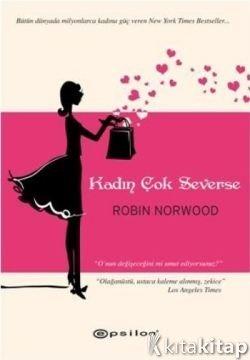 Robin Norwood: biyografi ve yazarın kitapları 8