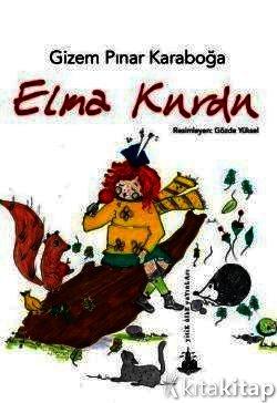 Elma Kurdu Gizem Pınar Karaboğa Yitik ülke Yayınları