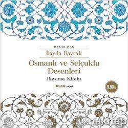 Osmanlı Ve Selçuklu Desenleri Boyama Kitabı Kolektif Alfa
