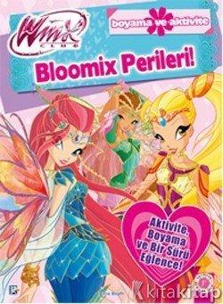 Winx Club Bloomix Perileri Iginio Straffi Artemis Yayınları