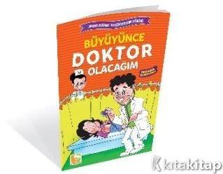 Büyüyünce Doktor Olacağım Kolektif çınaraltı Yayınları