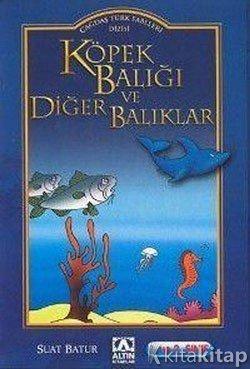 Köpek Balığı Ve Diğer Balıklar Suat Batur Altın Kitaplar
