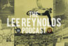 Lee Reynolds Podcast Screen