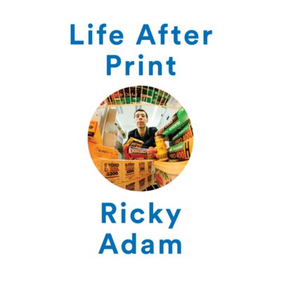 Life After Print Circle Ricky Adam