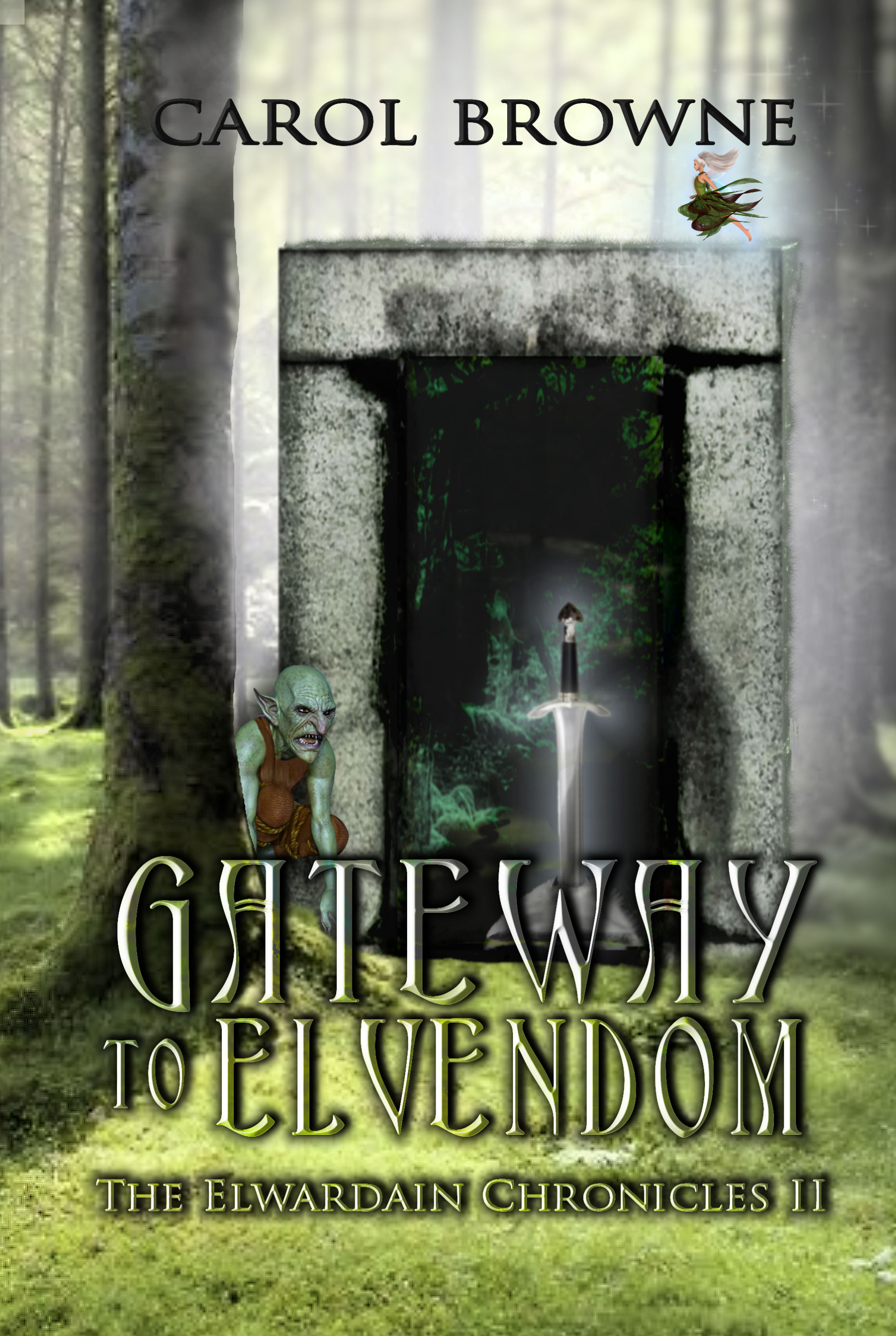 Gateway to Elvendom by Carol Browne