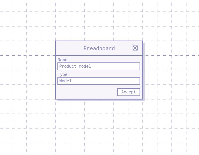 Breadboard model type dialogue