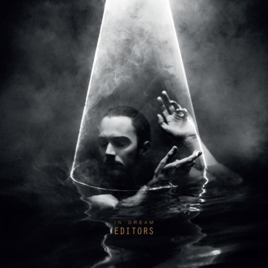 Album Review: Editors - In Dream / Releases / Releases // Drowned In
