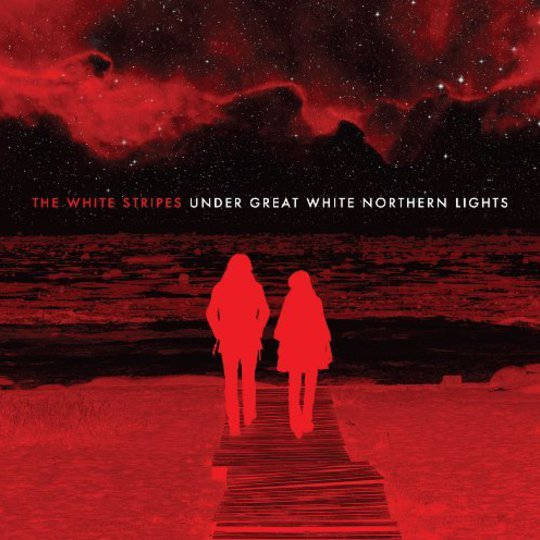 1751e691c7d9 Album Review  The White Stripes - Under Great White Northern Lights ...