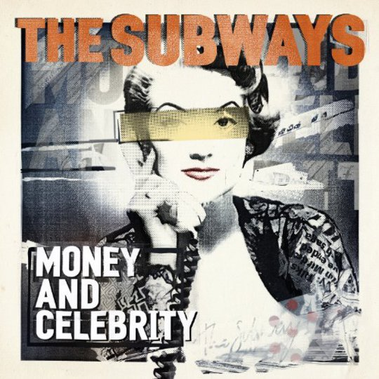 Album Review The Subways Money And Celebrity Releases