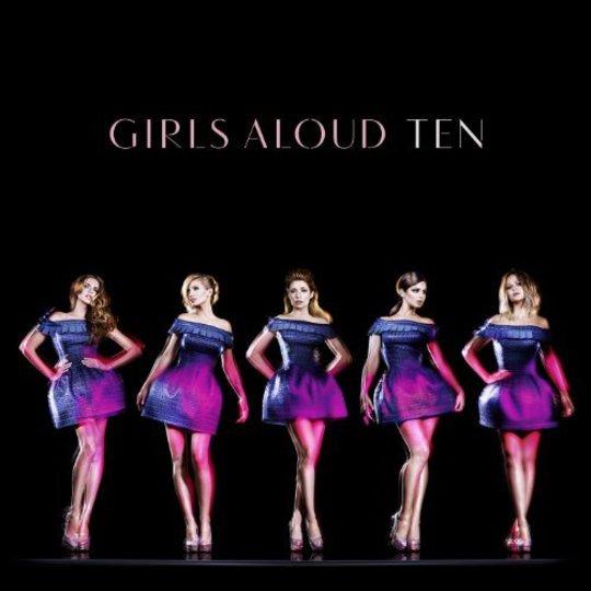 Album Review: Girls Aloud - Ten / Releases / Releases