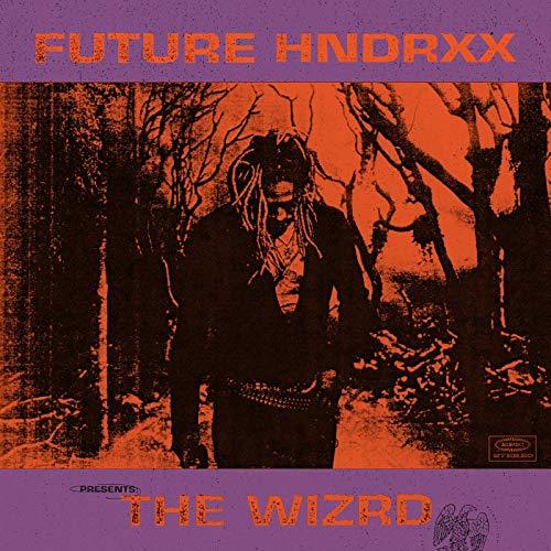 a8edcdb3424cc Future Hndrxx - The wizrd - Lyrics - TrovaCd