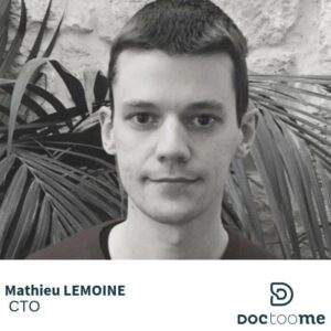 Mathieu Lemoine CTO Doctoome
