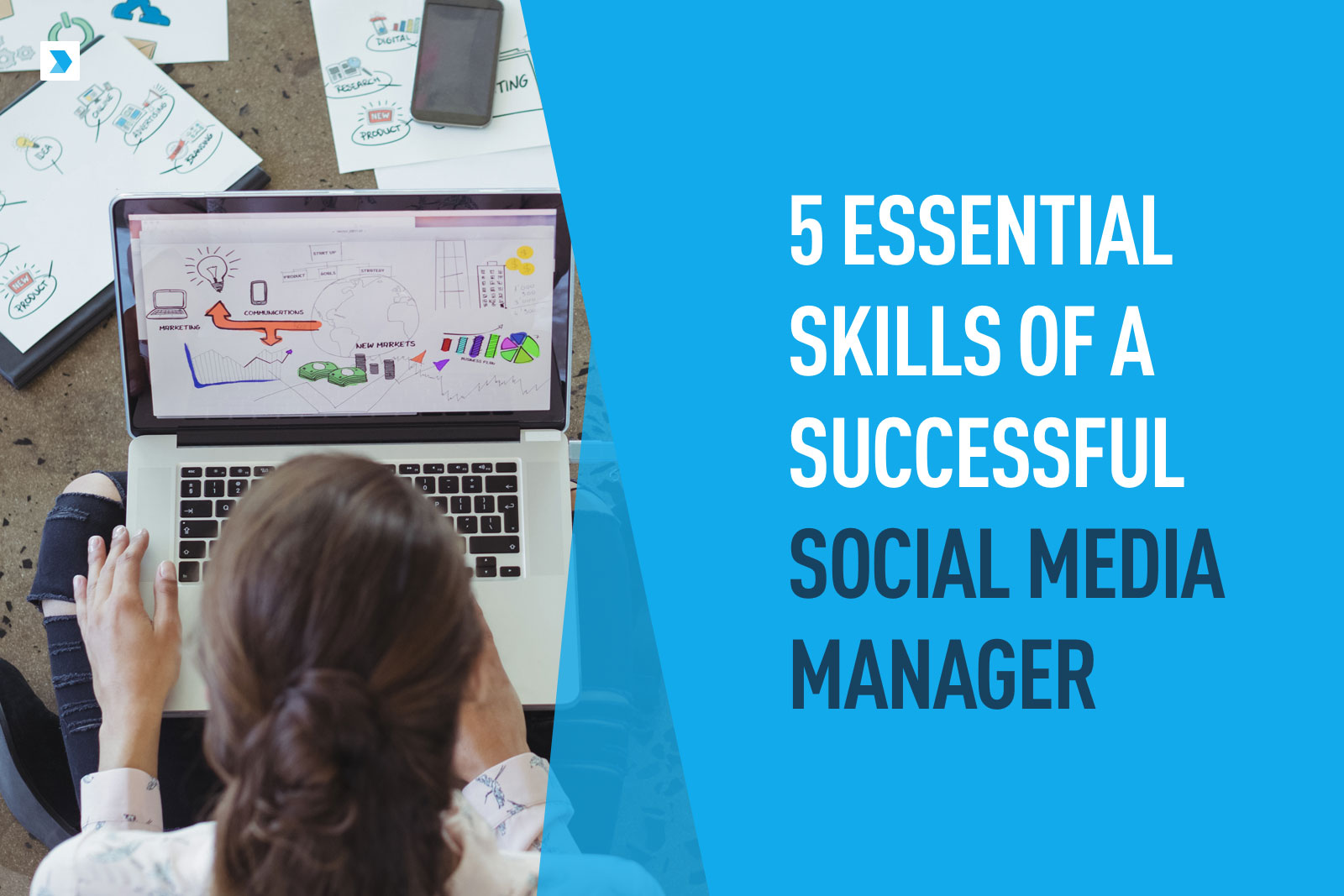 5 Essential Skills of a Successful Social Media Manager