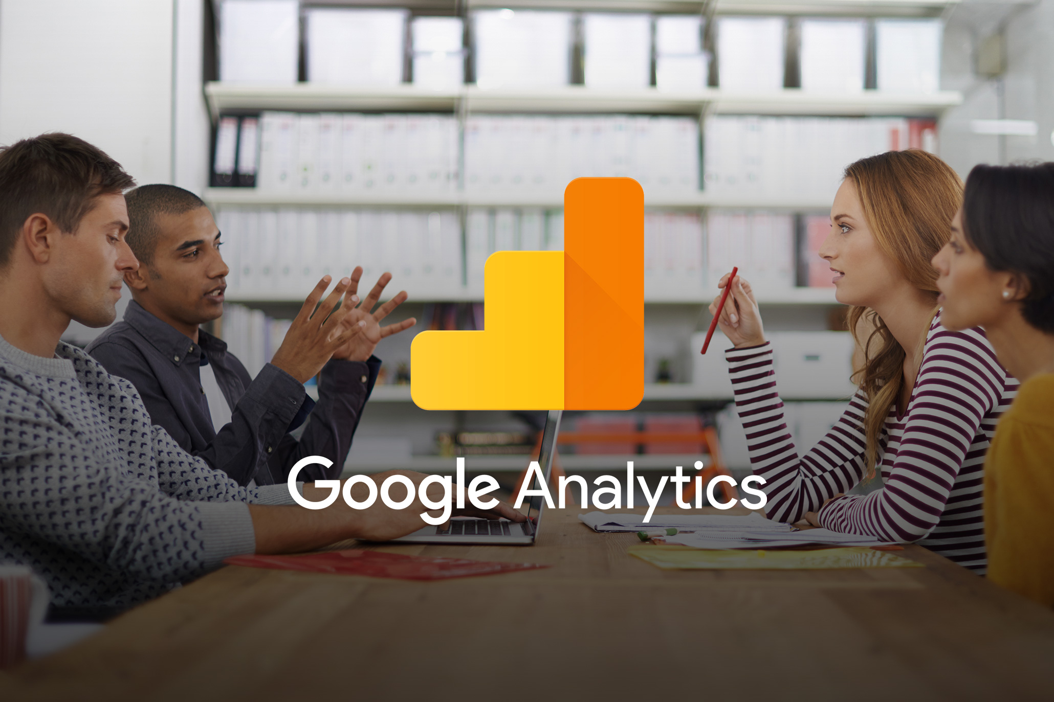 Get Under the Hood with Google Analytics