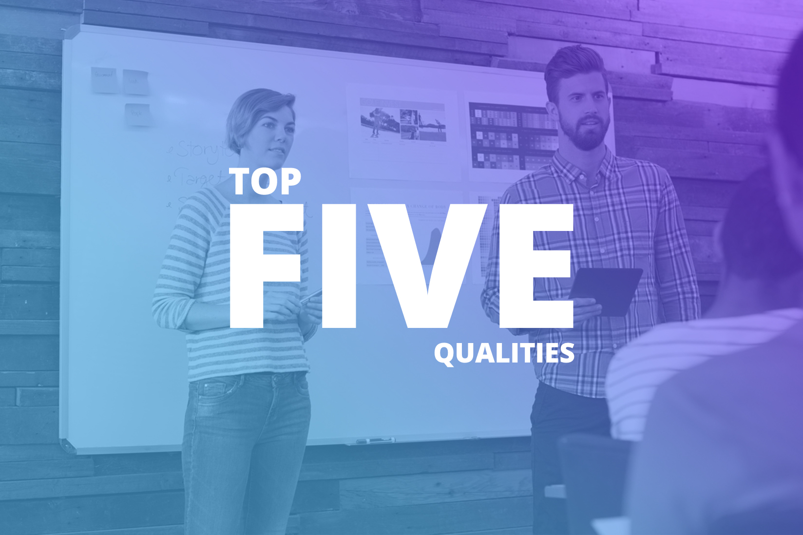 The Top 5 Qualities of an Exceptional Digital Marketer