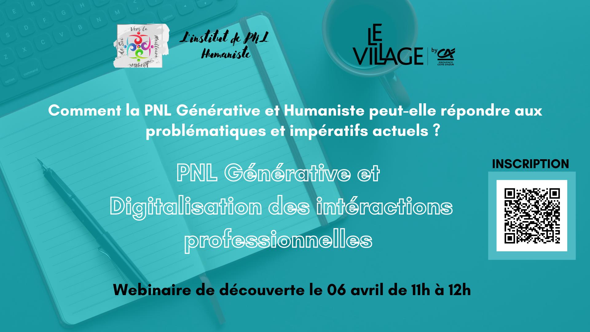 [ECOSYSTEME] Evénement au Village by CA Sophia : webinaire «PNL générative et digitalisation des interactions professionnelles» – Mardi 6 avril à 11h