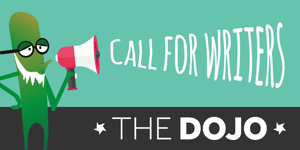 Dojo call for writers twitter