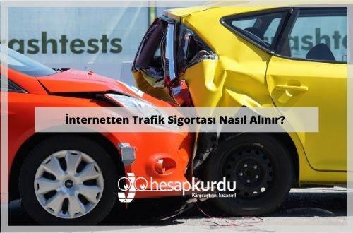 Online Trafik Sigortası Nasıl Alınır?