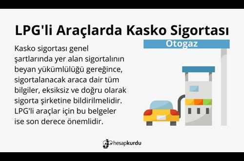 LPG'li Araçlarda Kasko Sigortası İnfografik