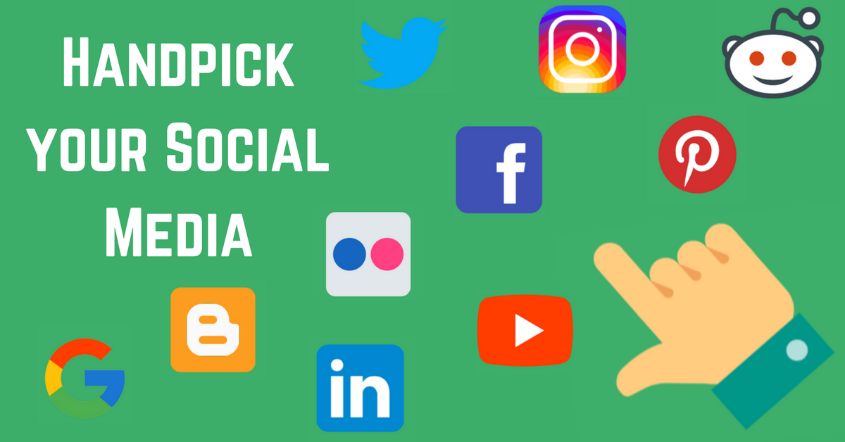 Handpick your Social Media Networks