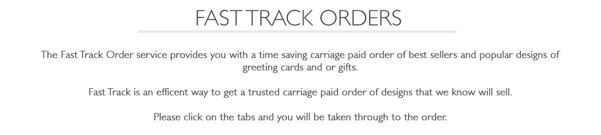 Fast Track Orders